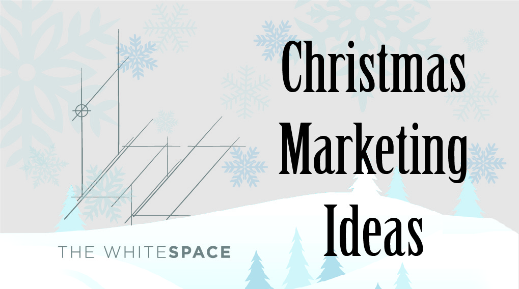 Why Christmas marketing is a good idea